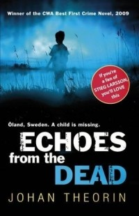 Johan Theorin - Echoes from the Dead