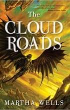Martha Wells - The Cloud Roads