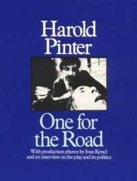 Harold Pinter - One for the Road