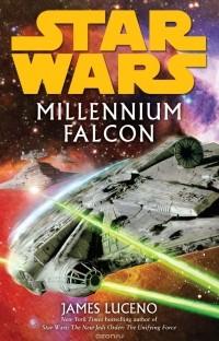 James Luceno - Millennium Falcon