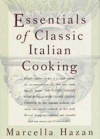 Marcella Hazan - Essentials of Classic Italian Cooking
