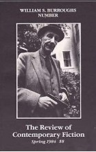 - The Review of Contemporary Fiction : Vol. IV, #1 : William S. Burroughs