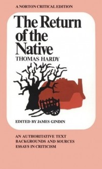 Thomas Hardy - The Return of the Native