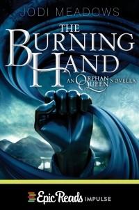 Jodi Meadows - The Burning Hand