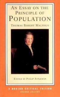Thomas Robert Malthus - An Essay on the Principle of Population