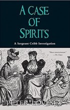 Peter Lovesey - A Case of Spirits