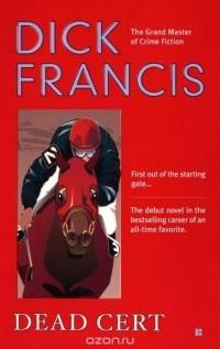 Dick Francis - Dead Cert