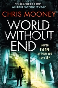 Chris Mooney - World Without End