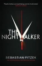 Sebastian Fitzek - The Nightwalker