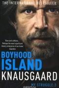 Karl Ove Knausgaard - Boyhood Island