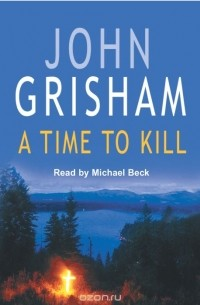 """compare and contrast the book and the movie a time to kill by john grisham Critical analysis of a time to kill by john gris critical analysis of a time to kill by john grisham """"a time to kill"""" by john grisham is a novel about a street lawyer named jake brigance, and carl lee hailey, a father whose daughter was raped by two white men."""