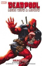- Deadpool, Merc with a Mouth: Head Trip