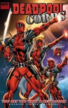 Victor Gischler - Deadpool Corps, Volume 2: You Say You Want A Revolution