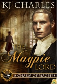 K.J. Charles - The Magpie Lord