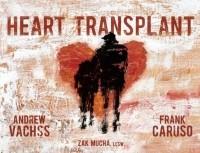 Andrew Vachss - Heart Transplant