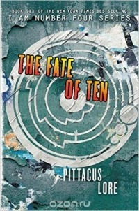 Pittacus Lore - The Fate of Ten