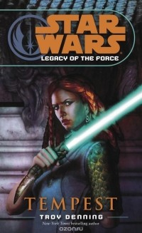 Troy Denning - Tempest: Star Wars (Legacy of the Force)