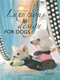 Michelle Galindo - Luxurious Design for Dogs