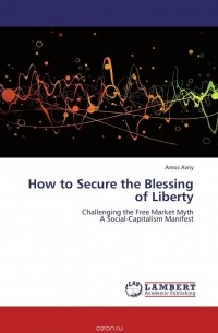 securing the blessing of liberty essay To secure the blessings of liberty: liberty and american federal democracy daniel j elazar the preamble of the constitution of the united states lists six ends to which the constitution is addressed: union, justice, domestic tranquility, defense, general welfare, and liberty.