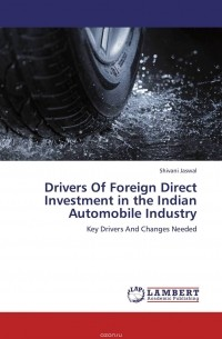 fdi in automobile Foreign direct investment (fdi) in automobile sector has made a significant contribution to the growth in this sector specific and.