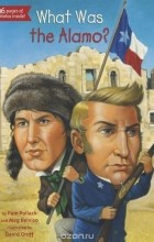 - What Was the Alamo?