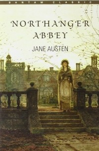 northanger abbey as a precursor to