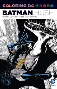 - Coloring DC: Batman Hush, Volume 1