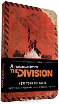 Alex Irvine - Tom Clancy's The Division: New York Collapse