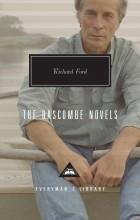 Richard Ford - The Bascombe Novels (сборник)