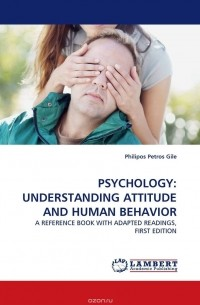 "psychology and understanding human behavior Psychology how understanding behavioral psychology can help your business blossom universal needs that make us tick and drive all human behavior""."