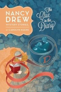 Carolyn Keene - The Clue in the Diary