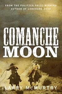 Larry McMurtry - Comanche Moon