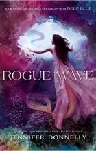 Jennifer Donnelly - Rogue Wave