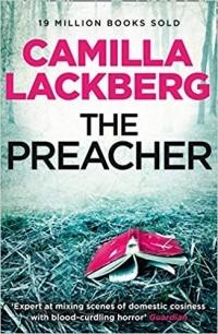 Camilla Läckberg - The Preacher