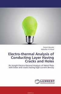 - Electro-thermal Analysis of Conducting Layer Having Cracks and Holes