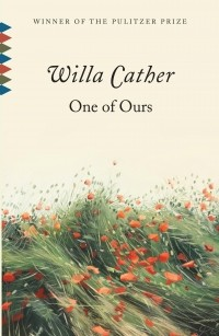 Willa Cather - One of Ours