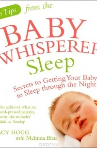 Tracy Hogg - Top Tips from the Baby Whisperer: Sleep