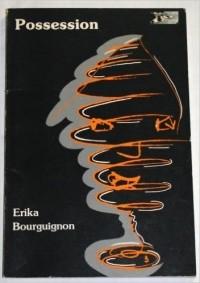 Erika Bourguignon - Possession