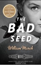 William March - The Bad Seed