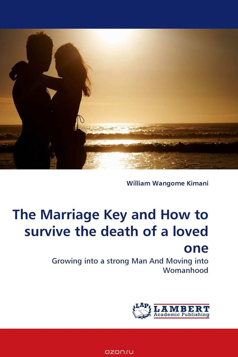 How to survive the death of a beloved husband and loved ones 30