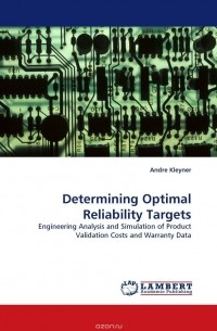Andre Kleyner - Determining Optimal Reliability Targets