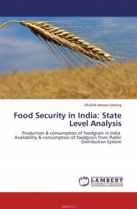 Khullak Meson Maring - Food Security in India: State Level Analysis