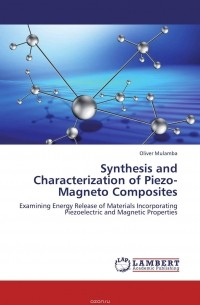Oliver Mulamba - Synthesis and Characterization of Piezo-Magneto Composites