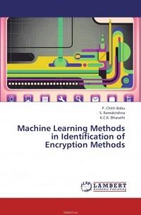 - Machine Learning  Methods in Identification of Encryption Methods