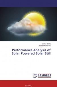 - Performance Analysis of Solar Powered Solar Still