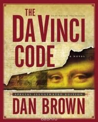Dan Brown - The Da Vinci Code: Special Illustrated Edition