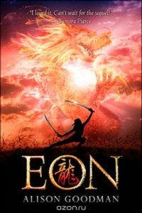Alison Goodman - Eon: Dragoneye Reborn