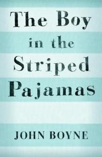 John Boyne - The Boy in the Striped Pajamas