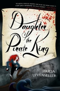 Tricia Levenseller - Daughter of the Pirate King