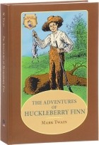 М. Твен - The Adventures of Huckleberry Finn. Приключения Гекльберри Финна